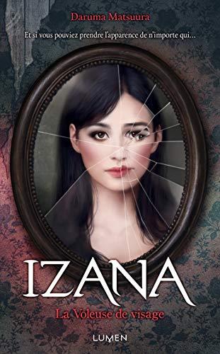 Izana, la voleuse de visage - Matsuura, Daruma