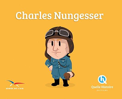 9782371043107: Charles Nungesser (Quelle Histoire)