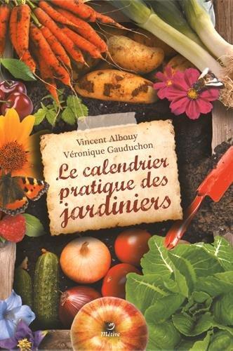 9782371090279: Le calendrier pratique des jardiniers