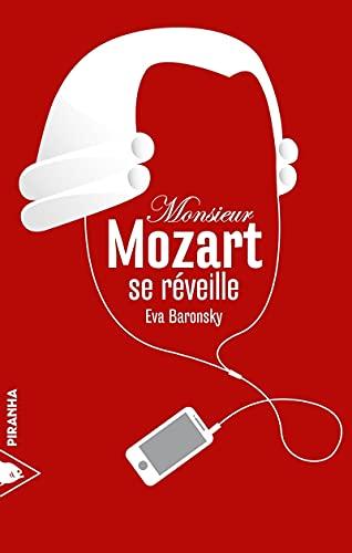 9782371190160: Monsieur Mozart se r�veille