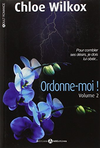 ORDONNE-MOI T.02: WILKOX CHLOÉ