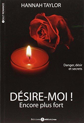DÉSIRE-MOI T.02: TAYLOR HANNAH