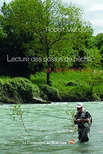 9782371270428: Lecture des postes de pêche et sens de l'eau