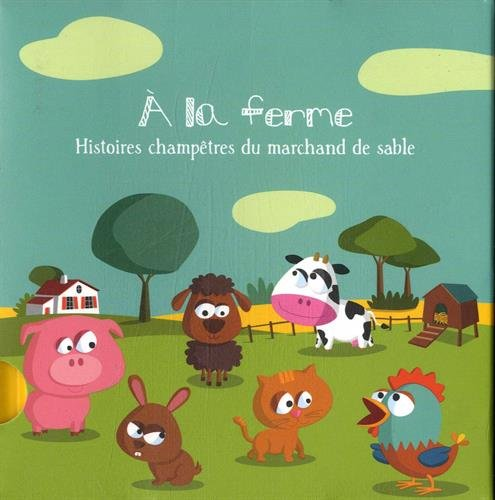 9782371330276: A la ferme : Histoires champ�tres du marchand de sable, coffret 6 volumes