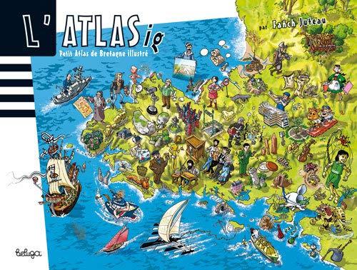 9782371330467: Atlas de Bretagne illustré