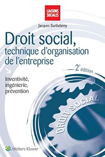 droit social, technique d'organisation de l'entreprise (2e édition): Jacques ...