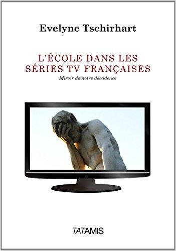 L'école dans les séries TV françaises: Evelyne Tschirhart