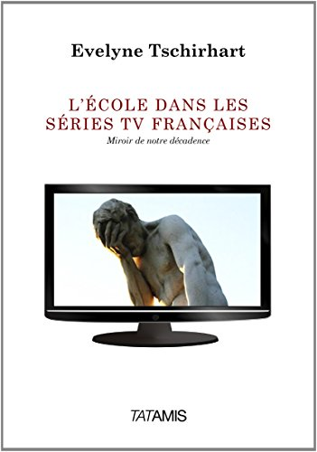 9782371530010: L'�cole dans les s�ries TV fran�aises