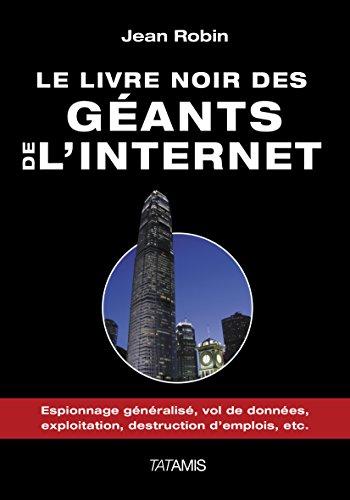 9782371530034: Le livre noir des géants de l'internet