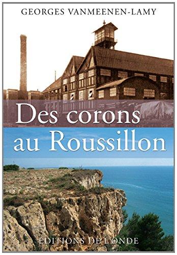 9782371580039: Des corons au Roussillon