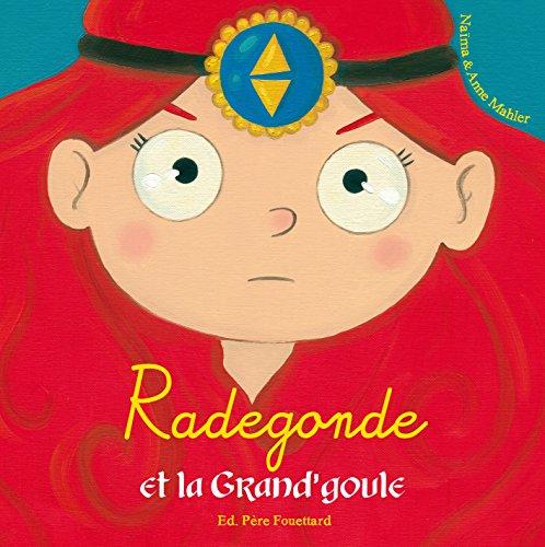 9782371650077: Radegonde et la Grand'goule