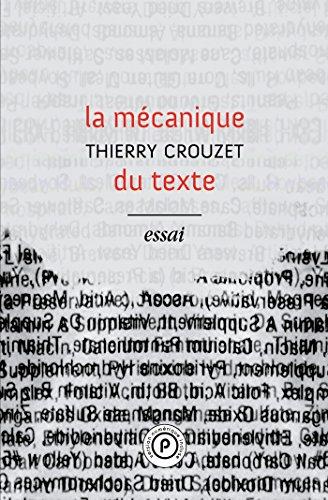 9782371774124: La mécanique du texte