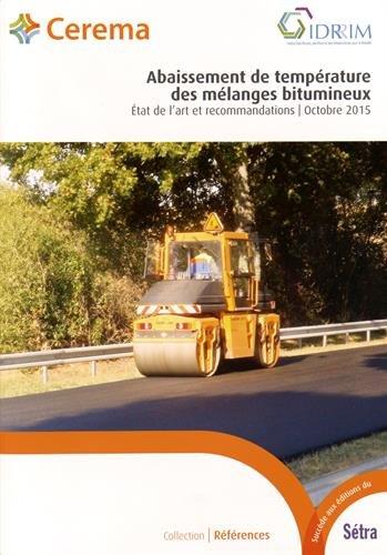 9782371800939: Abaissement de température des mélanges bitumineux : Etat de l'art et recommandations (Références)