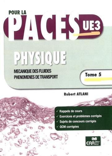 9782371810266: Physique : Tome 5, Mécanique des fluides, phénomènes de transport
