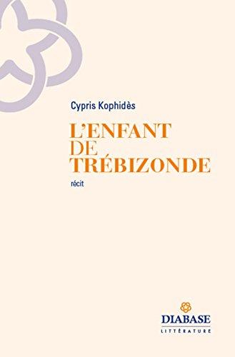9782372030052: L'enfant de Trebizonde