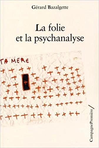 9782372060158: La folie et la psychanalyse