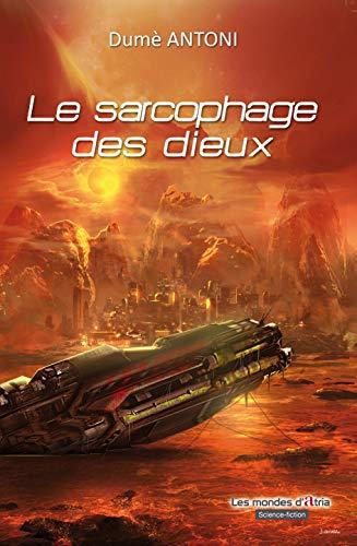 9782372250207: Le sarcophage des dieux