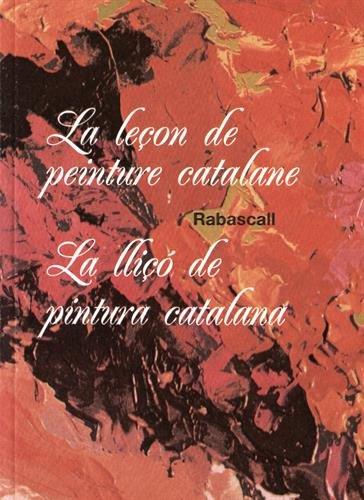 La leçon de peinture catalane: Joan Rabascall; Brigitte