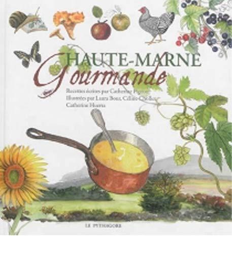 9782372310093: Haute-Marne gourmande