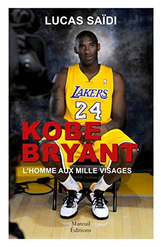 9782372541619: Kobe Bryant - l'Homme aux Mille Visages