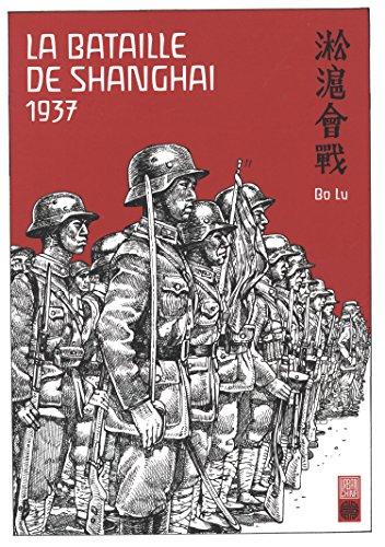 9782372590037: La Bataille de Shangai 1937