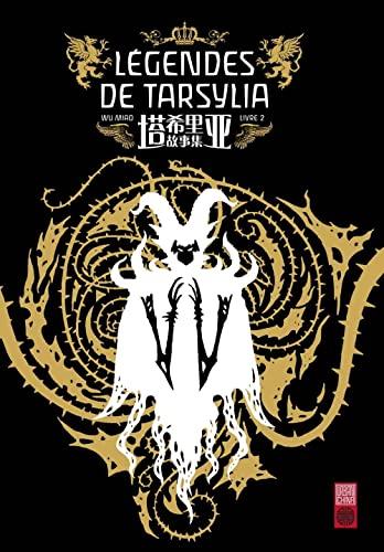 9782372590112: Légendes de Tarsylia Tome 2