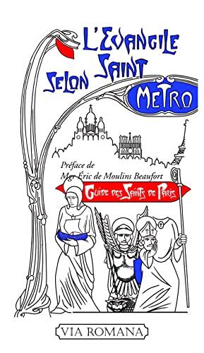 9782372710015: L'evangile selon saint métro