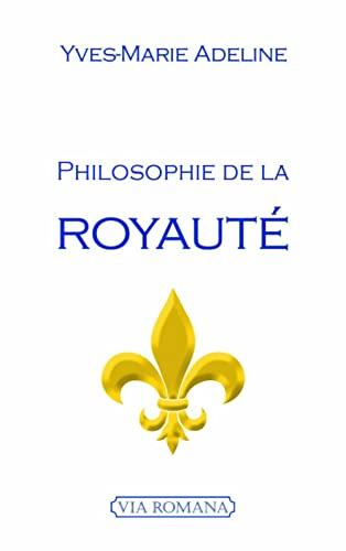 9782372710046: Philosophie de la royauté