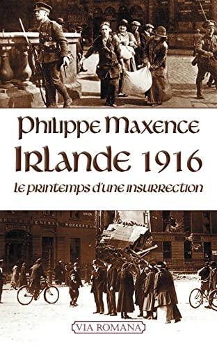 9782372710176: Irlande 1916 : le printemps d'une insurrection