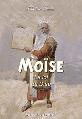9782372720236: Moïse, la loi de Dieu