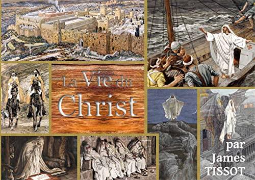 9782372720342: La vie du Christ : La Bible de Tissot
