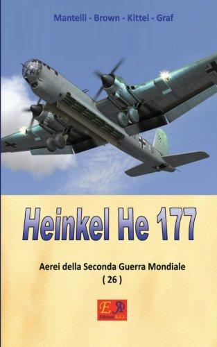 9782372972284: Heinkel He 177 (Aerei della Seconda Guerra Mondiale) (Volume 26) (Italian Edition)