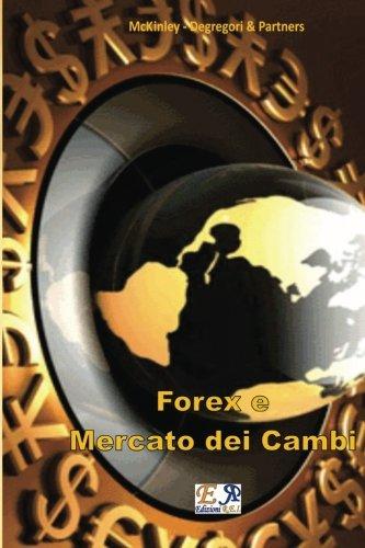 9782372972628: Forex e Mercato dei Cambi (Italian Edition)