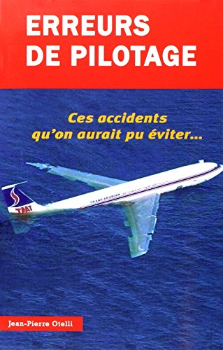 ERREURS DE PILOTAGE T1: OTELLI JAN PIERRE