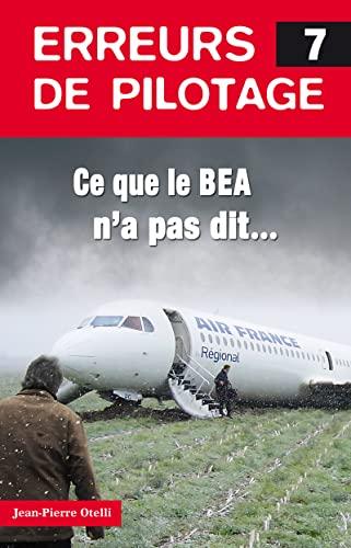 Erreurs de pilotage, t. 07 [nouvelle édition]: Otelli, Jean-Pierre