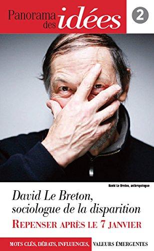 9782373440072: Panorama des idées, n° 2 : David Le Breton, sociologie de la disparition