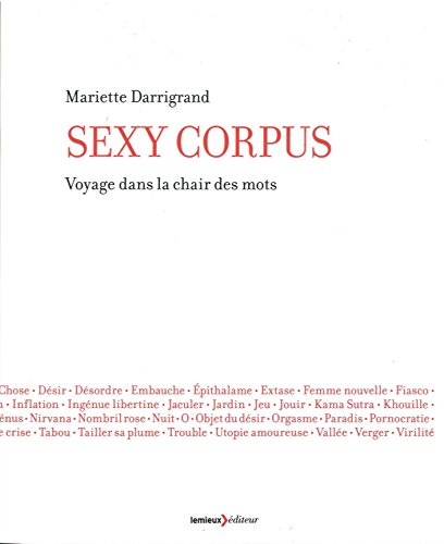 9782373440409: Sexy Corpus : Voyage dans la chair des mots