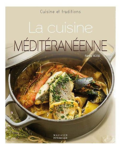 9782373460087: La cuisine m�diterran�enne
