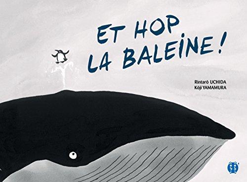 ET HOP LA BALEINE !: UCHIDA RINTARÔ