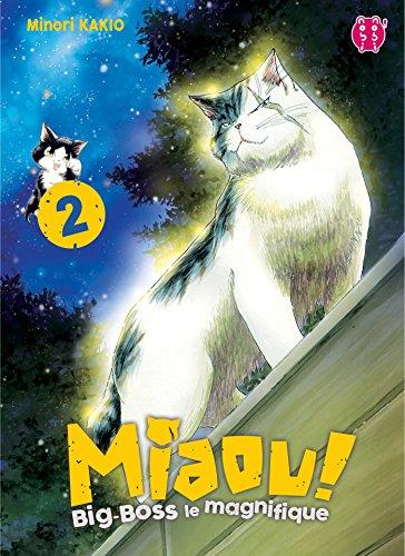 MIAOU ! T.02 : BIG-BOSS LE MAGNIFIQUE: KAKIO MINORI