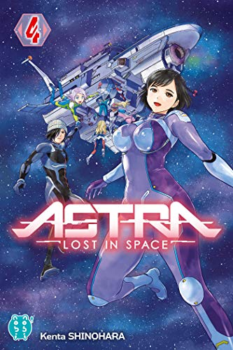 9782373492620: Astra - Lost in space T04