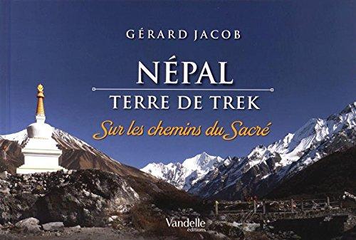 NEPAL TERRE DE TREK: JACOB GERARD