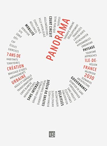 Panorama, Ile-de-France 2030 : 7 ans de création urbaine: Collectif