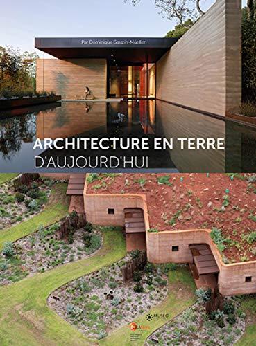 ARCHITECTURE EN TERRE D'AUJOURD'HUI: GAUZIN-MULLER DOMINIQUE