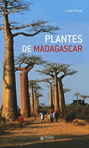 PLANTES DE MADAGASCAR: ALLORGE L.