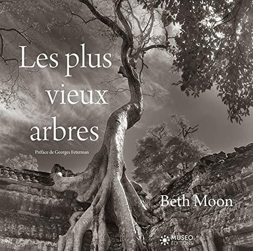 9782373750782: Les plus vieux arbres: Préface de Georges Feterman