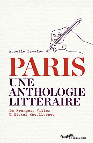 9782373951073: Paris Une anthologie littéraire