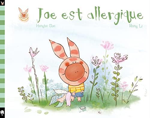 9782374080307: Joe est allergique (Joe le joyeux petit cochon)