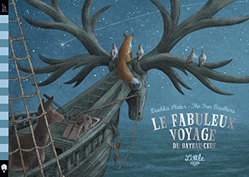 9782374081182: Le fabuleux voyage du bateau-cerf