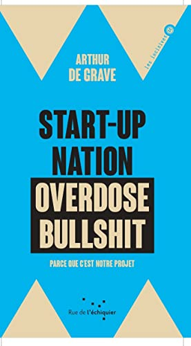9782374251561: Start-Up Nation, Overdose Bullshit - Parce que c'est notre projet